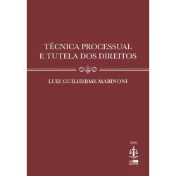 Técnica Processual e Tutela de Direitos