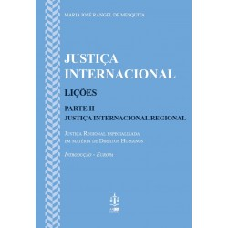 Justiça Internacional - Lições | Parte II - Justiça...