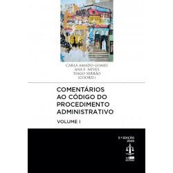 Comentários ao Código do Procedimento Administrativo - Volume I 5.ª Edição