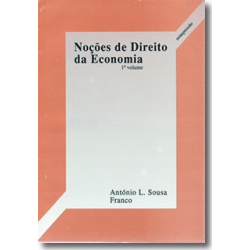 Nocões de Direito da Economia Volume I