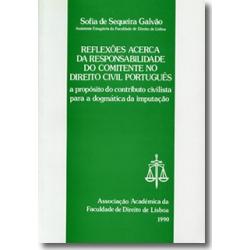 Reflexões Acerca da Responsabilidade do Comitente no Direito Civil Português