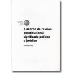 O Acordo de Revisão Constitucional: Significado Politico...