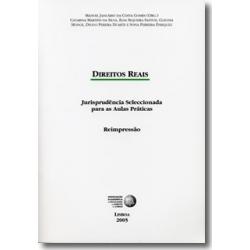 Direitos Reais - Jurisprudência Seleccionada para as...