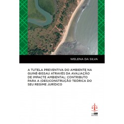 A Tutela Preventiva do Ambiente na Guiné-Bissau através...
