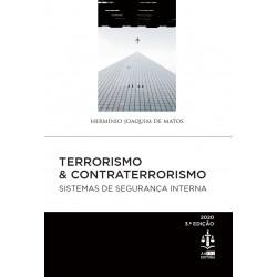 Terrorismo & Contraterrorismo - Sistemas de Segurança Interna 3.ª Edição