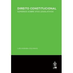 Direito Constitucional - Sumários sobre Atos Legislativos