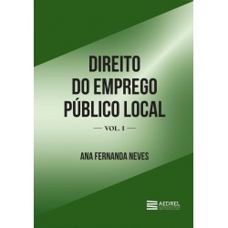 Direito do Emprego Público Local Volume I
