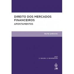 Direito dos Mercados Financeiros - Apontamentos 2.ª Edição