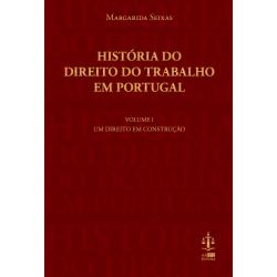 História do Direito do Trabalho em Portugal Volume I