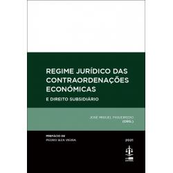 Regime Jurídico das Contraordenações Económicas e Direito Subsidiário