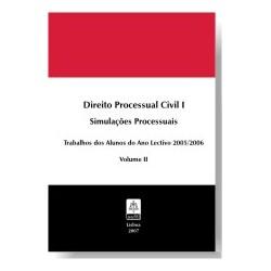 Direito Processual Civil I - Simulações Processuais - Volume II
