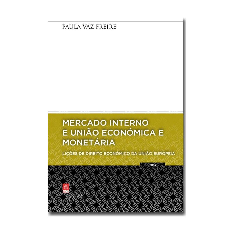 Mercado Interno e União Económica e Monetária