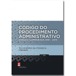 Código do Procedimento Administrativo - Versão Comparada 1991 - 2015