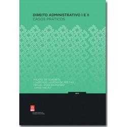 Direito Administrativo I e II - Casos Práticos
