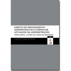 Direito do Procedimento Administrativo e Formas de Actuação da Administração